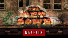 the get down